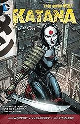 Katana Volume 1: Soultaker (The New 52)