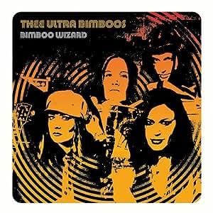 Thee Ultra Bimboos