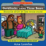 Image de Easy French Storybook:  Goldilocks and the Three Bears: Boucle D'or et
