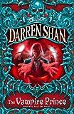 Image de The Vampire Prince (The Saga of Darren Shan, Book 6)