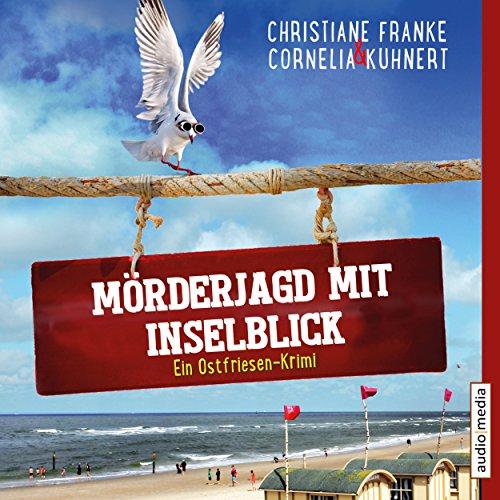 Buchseite und Rezensionen zu 'Mörderjagd mit Inselblick (Ein Ostfriesen-Krimi)' von Christiane Franke