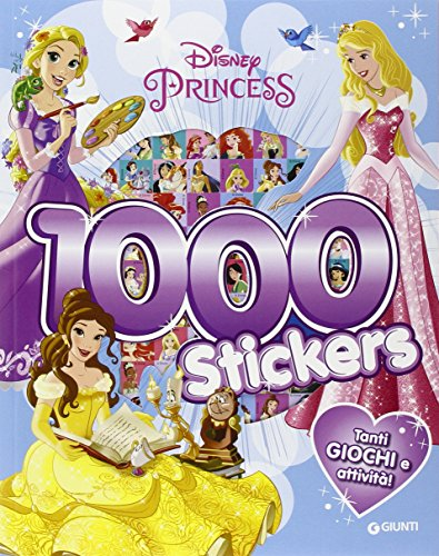 Principesse. 1000 stickers. Con adesivi. Ediz. illustrata