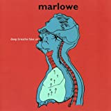 Songtexte von Marlowe - deep breathe fake air