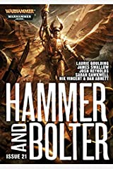 Hammer and Bolter: Issue 21 (Hammer & Bolter) Kindle Edition
