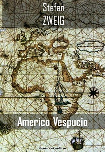 Americo Vespucio por Stefan Zweig