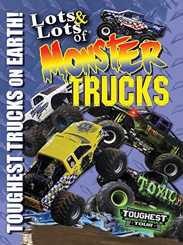 lots-and-lots-of-monster-trucks-toughest-monster-trucks-on-earth-ov