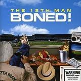 Songtexte von The 12th Man - Boned!