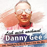 Lieb mich nochmal (Geestyle DJ Mix & Back 2 the 90s Mix)