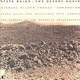 Steve Reich : The Desert Music