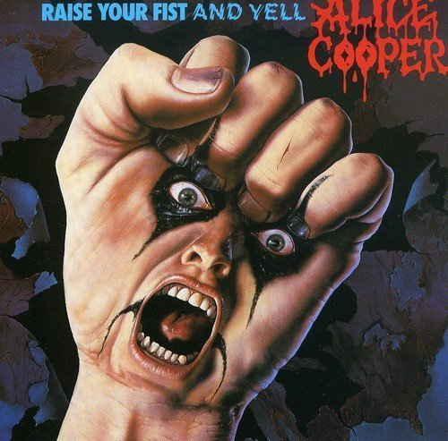 Raise Your Fist & Yell by Alice Cooper (2002-05-03)