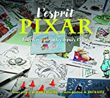 Telecharger Livres L Esprit Pixar fous rires garantis depuis 25 ans (PDF,EPUB,MOBI) gratuits en Francaise