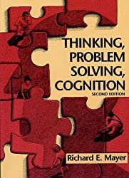 Thinking, Problem Solving, Cognition (Series of Books in Psychology)