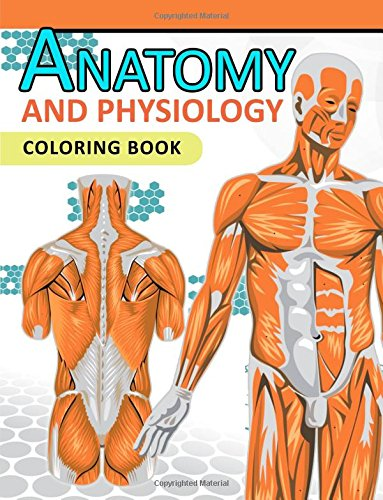 Anatomy and Physiology Coloring Book: 2nd Edtion
