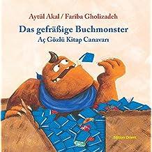 Das gefräßige Buchmonster (Türkisch-Deutsch)