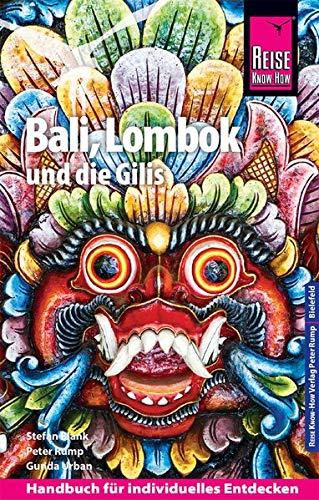 Preisvergleich Produktbild Reise Know-How Reiseführer Bali,  Lombok und die Gilis