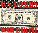 Songtexte von U.S. Bombs - War Birth