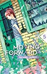 Moving Forward, tome 5 par Nagamu