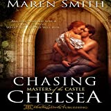 Chasing Chelsea: Masters of the Castle, Book 5