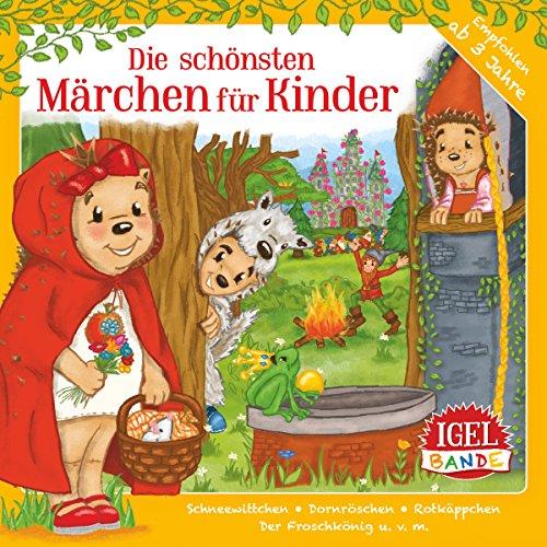 Die schönsten Märchen für Kind...