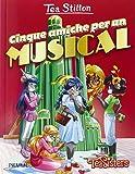 Scarica Libro Cinque amiche per un musical (PDF,EPUB,MOBI) Online Italiano Gratis