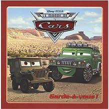 Le monde de Cars : Garde-à-vous !