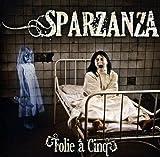 Songtexte von Sparzanza - Folie à cinq