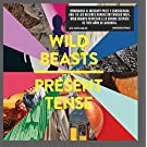 Present Tense by Wild Beasts (2014-02-24)