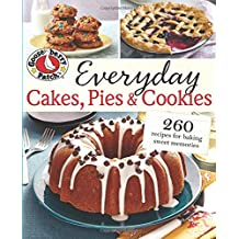 Gooseberry Patch Everyday Cakes, Pies & Cookies