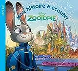 Zootopie, MON HISTOIRE A ECOUTER
