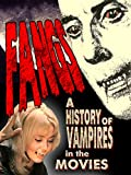 Fangs! A History of Vampires in the Movies [OV]