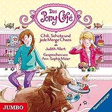 Das Pony-Cafe (2).Chili,Schoko Und Jede Menge Chao