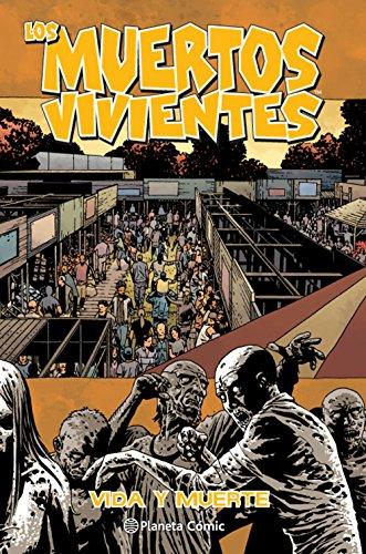 Descargar Libro Los muertos vivientes nº 24: Vida y muerte (Los Muertos Vivientes serie) de Robert Kirkman