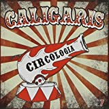 Songtexte von Los Caligaris - Circología
