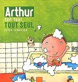 Arthur fait tout, tout seul