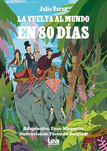 La vuelta al mundo en 80 días (La brújula y la veleta) por Jules Verne