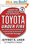 Toyota Under Fire: Lessons for Turnin...