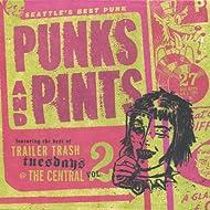 Punks and Pints - Seattle's Best Punk - Vol. 2 [Explicit]