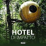 HOTEL DI IMPATTO