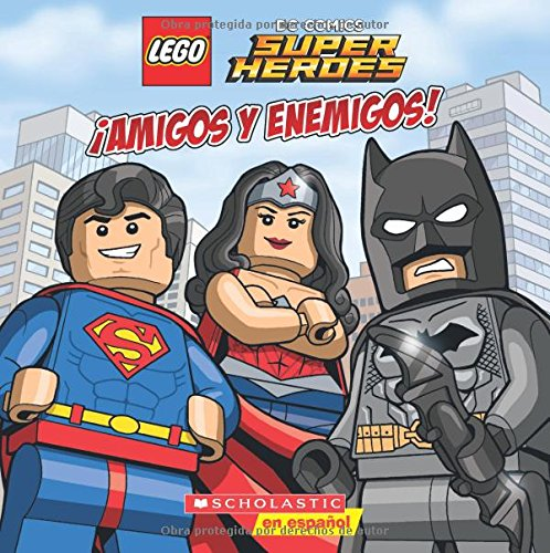 Lego DC Super Heroes: ¡amigos Y Enemigos! (Friends and Foes) (Lego DC Comics Super Heroes) por Trey King