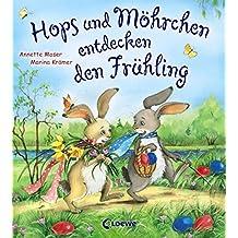 Hops und Möhrchen entdecken den Frühling (Kleine Ostergeschichten)