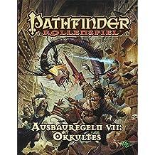 Ausbauregeln VII: Okkultes (Pathfinder / Fantasy-Rollenspiel)