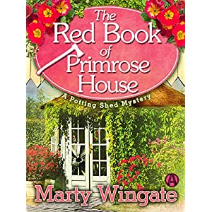 The Red Book of Primrose House: A Potting Shed Mystery (Potting Shed Mystery series)