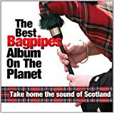 Best Bagpipes Album On The Planet