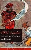 Image de 1001 Nacht: Arabische Märchen und Sagen (Vollständige deutsche Ausgabe): Ein Klassiker d