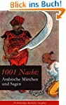 1001 Nacht: Arabische Märchen und Sag...