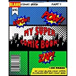 Blank Comic Book: A Large A4 Blank book of comic strips to create your own comic suitable for children kids and adults with a variety of comic strip templates with speech and think bubble prompts