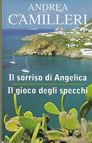 L- IL SORRISO ANGELICA GIOCO SPECCHI- CAMILLERI- MONDOLIBRI--- 2011 - CS - YDS22