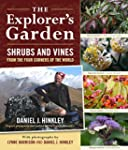 The Explorer's Garden: Shrubs and Vin...