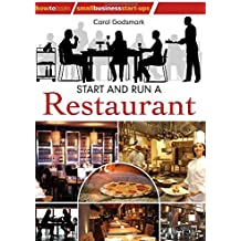 Start and run a Restaurant: 2nd edition (How to Books: Small Business Start-Ups)