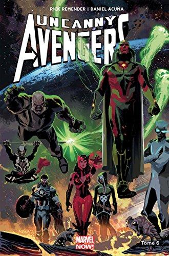 Uncanny Avengers T06 par Rick Remender